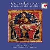 Codex Huelgas. Misa Santa Maria la Real Songs