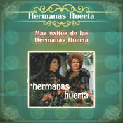 Más Éxitos de las Hermanas Huerta Songs