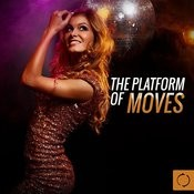 The Platform Of Moves Songs