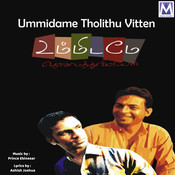 Ummidame Tholithu Vitten Songs