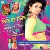 Jhanjar Ban Mittra Songs