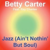 Jazz (Ain't Nothin' But Soul) Songs
