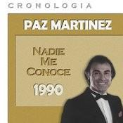 Paz Martínez Cronología - Nadie Me Conoce (1990) Songs