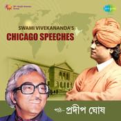 Chicago Speeches Swami Vivekananda Songs