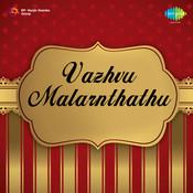 Vazhvu Malarnthathu Songs