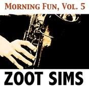 Morning Fun, Vol. 5 Songs