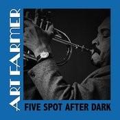 Five Spot After Dark Songs