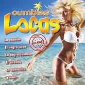 Cumbias Locas Songs