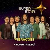 A Nuvem Passará (Superstar) - Single Songs