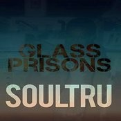Glass Prisons Song