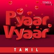 Pyaar Vyaar - Tamil Songs