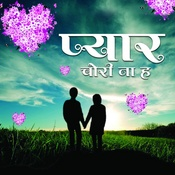 Pyar Chori Naa Ha Songs