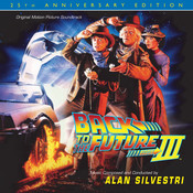 Back To The Future Part III: 25th Anniversary Edition (Original Motion Picture Soundtrack) Songs