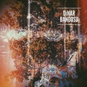 Dinar Bandosu Songs