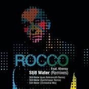Still Water - Remixes Songs