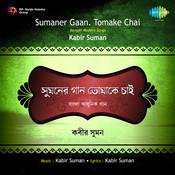 Sumaner Gaan Tomake Chai Songs