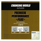 Changing World (Premiere Performance Plus Track) Songs