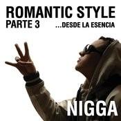 Romantic Style Parte 3...Desde La Esencia Songs