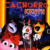 Cachorro Kenth Songs
