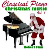 Classical Piano Christmas Music Vol. 1 Songs