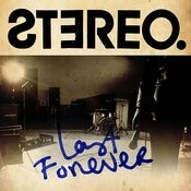 Last Forever Songs