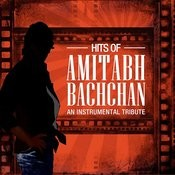 Hits Of Amitabh Bachchan - An Instrumental Tribute Songs
