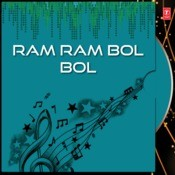 Ram Ram Bol Bol Songs