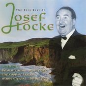 The Very Best Of Josef Locke Songs