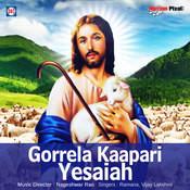 Gorrela Kapari Yesaiah Songs