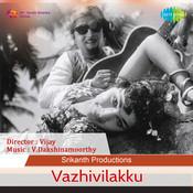 Vazhivilakku Songs