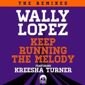 Keep Running The Melody feat. Kreesha Turner [The Remixes] (The Remixes) Songs