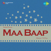 Maa Baap Songs
