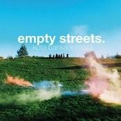 Empty Streets Songs