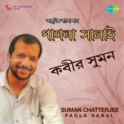 Suman Chatterjee - Pagla Sanai Songs