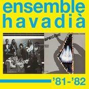 Ensemble Havadià '81-'82 Songs