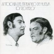 Antologia del Fandango de Huelva Songs