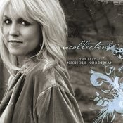 Recollection: The Best of Nichole Nordeman Songs