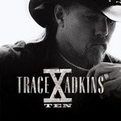 Trace Adkins X Songs