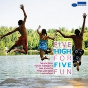 Five For Fun Song