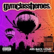 Ass Back Home (feat. Neon Hitch) Songs