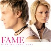 Fame - The Way Yoy Love Me Songs