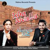 Ishq Awalla Song