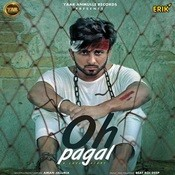 Oh Pagal Song