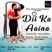 Dil Ka Aaina Song