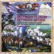 Handel: Dettingen Te Deum; Dettingen Anthem Songs