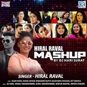 Hiral Raval Mashup Dj Remix Song