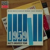 1959 Jazz's Greatest Year Songs