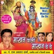 Makhanwali Makhan De De Songs