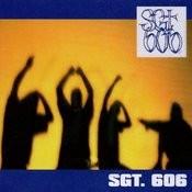 Sgt. 606 Songs