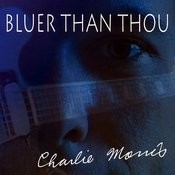 Bluer Than Thou Songs